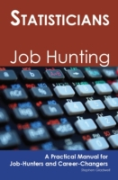 Statisticians: Job Hunting - A Practical