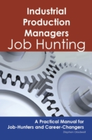 Industrial Production Managers: Job Hunt