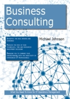 Business Consulting: What you Need to Kn