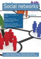Social networks: High-impact Strategies