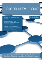 Community Cloud: High-impact Strategies