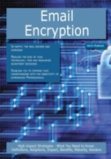 Email Encryption: High-impact Strategies