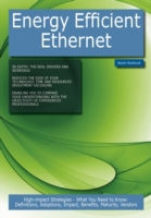 Energy Efficient Ethernet: High-impact S