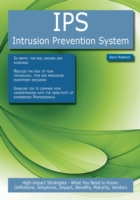 IPS - Intrusion Prevention System: High-