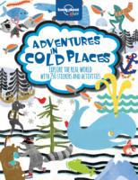 Adventures in Cold Places, Activities an