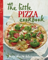 The Little Pizza Cookbook