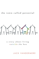 Town Called Potential (eBook)