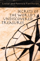 Secrets of the World's Undiscovered Trea