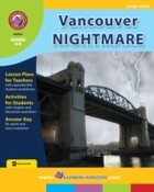 Vancouver Nightmare (Novel Study) Gr. 6-