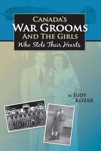 Canada's War Grooms and the Girls Who St