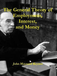General Theory of Employment, Interest,