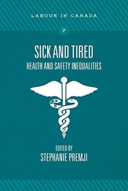 Sick and Tired - Health and Safety Inequ