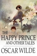 Happy Prince and Other Tales