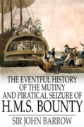 Eventful History of the Mutiny and Pirat