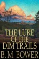 Lure of the Dim Trails