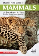Stuart's field guide to mammals of south