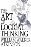 Art of Logical Thinking