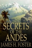 Secrets of the Andes