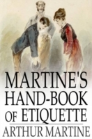 Martine's Hand-Book of Etiquette