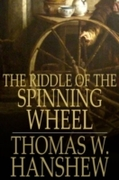Riddle of the Spinning Wheel