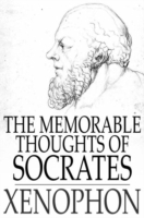 Memorable Thoughts of Socrates
