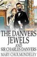 Danvers Jewels and Sir Charles Danvers