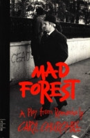 Mad Forest (NHB Modern Plays)