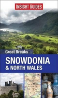 Insight Guides Great Breaks Snowdonia &