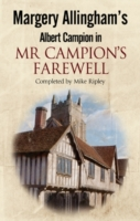 Margery Allingham's Mr Campion's Farewel