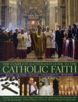 Complete Illustrated Guide to the Cathol