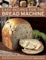 Easy Recipes for the Bread Machine