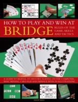 How to Play Winning Bridge:  Rules of th