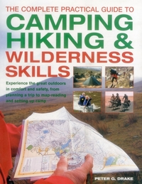 Complete Practical Guide to Camping, Hik