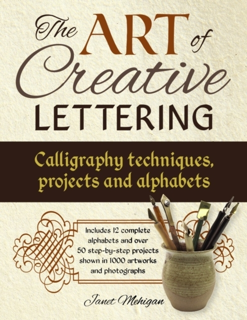 Art of Creative Lettering: Calligraphy T