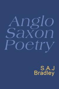 Anglo Saxon Poetry: Anglo Saxon Poetry