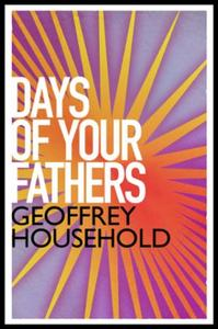 The Days of Your Fathers