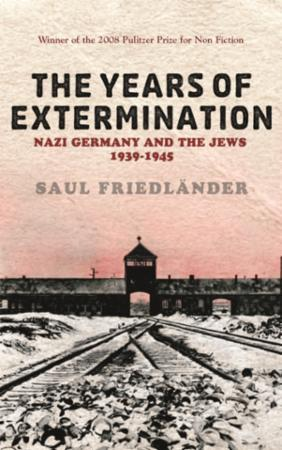 Nazi Germany And the Jews: The Years Of