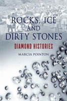 Rocks, Ice and Dirty Stones