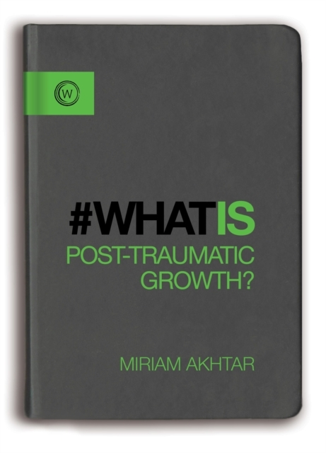 What is Post Traumatic Growth