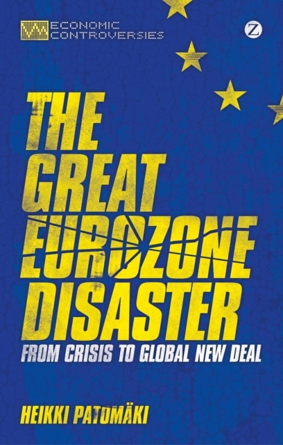 The Great Eurozone Disaster