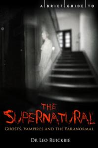 Brief Guide to the Supernatural