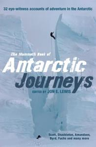 Mammoth Book of Antarctic Journeys