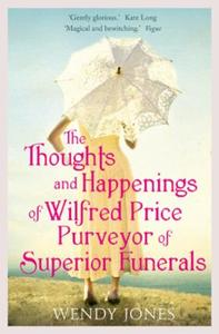 Thoughts & Happenings of Wilfred Price,