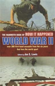 Mammoth Book of How it Happened: World W