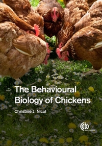 Behavioural Biology of Chickens, The