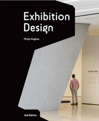 Exhibition Design: An Introduction - 2nd