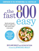 The Fast 800 Easy: Quick and simple recipes to make your 80