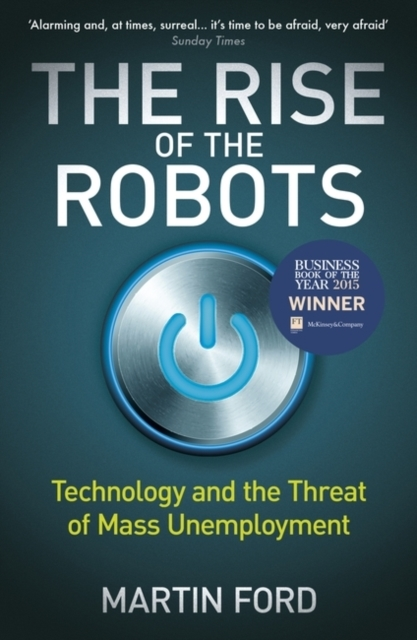 The Rise of the Robots
