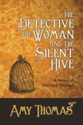 Detective, The Woman and The Silent Hive