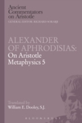 Alexander of Aphrodisias: On Aristotle M